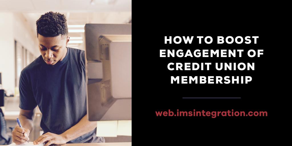 IMSI-boost engagement credit union membership