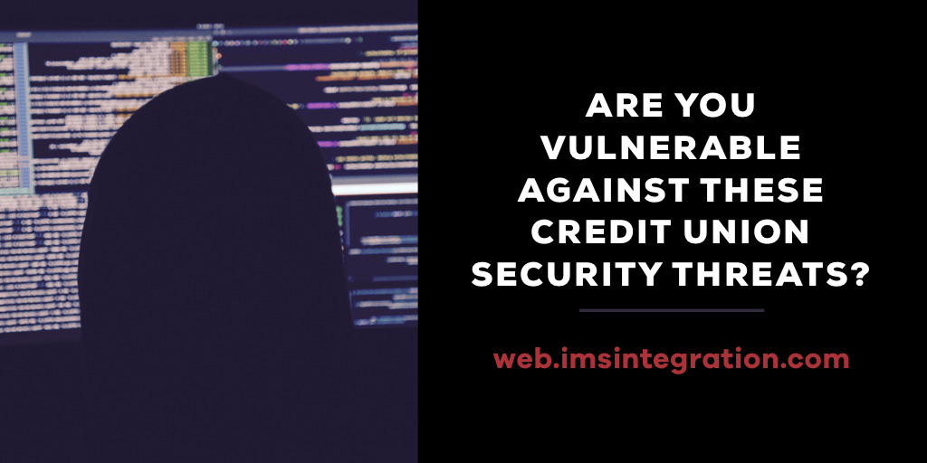 IMSI-vulnerable credit union security threats