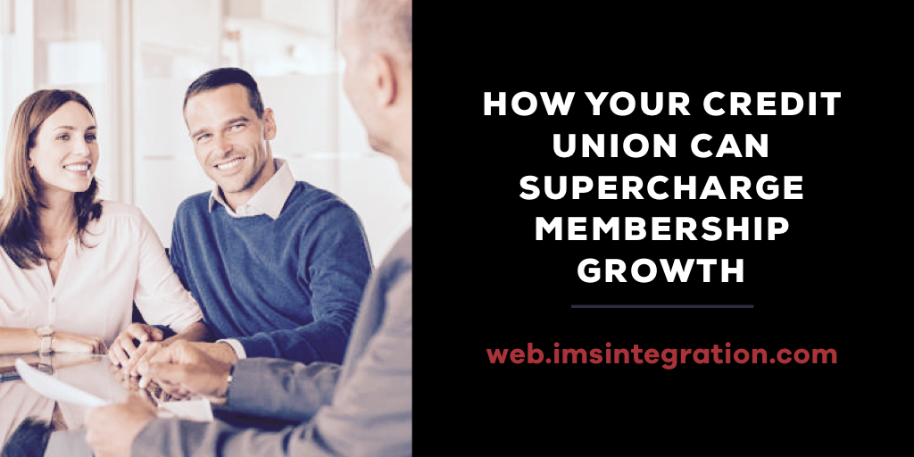 Credit Union Supercharge Membership Growth