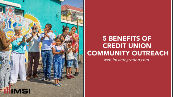 5 benefits of credit union community outreach