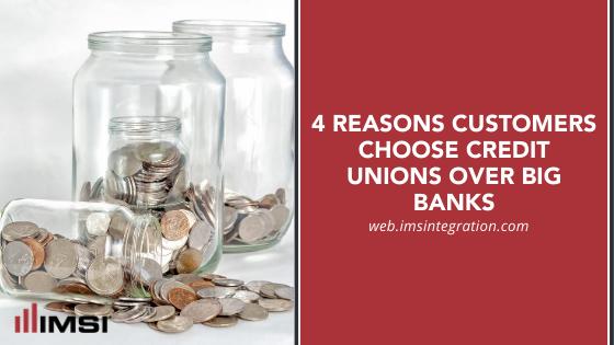 reasons customers choose credit unions