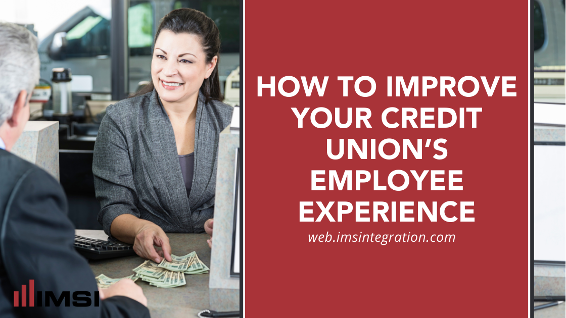 How to Improve Your Credit Union's Employee Experience